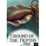 Ground of the Depths