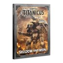 Adeptus Titanicus: Shadow and Iron (Englisch)