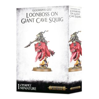 Loonboss auf Giant Cave Squig